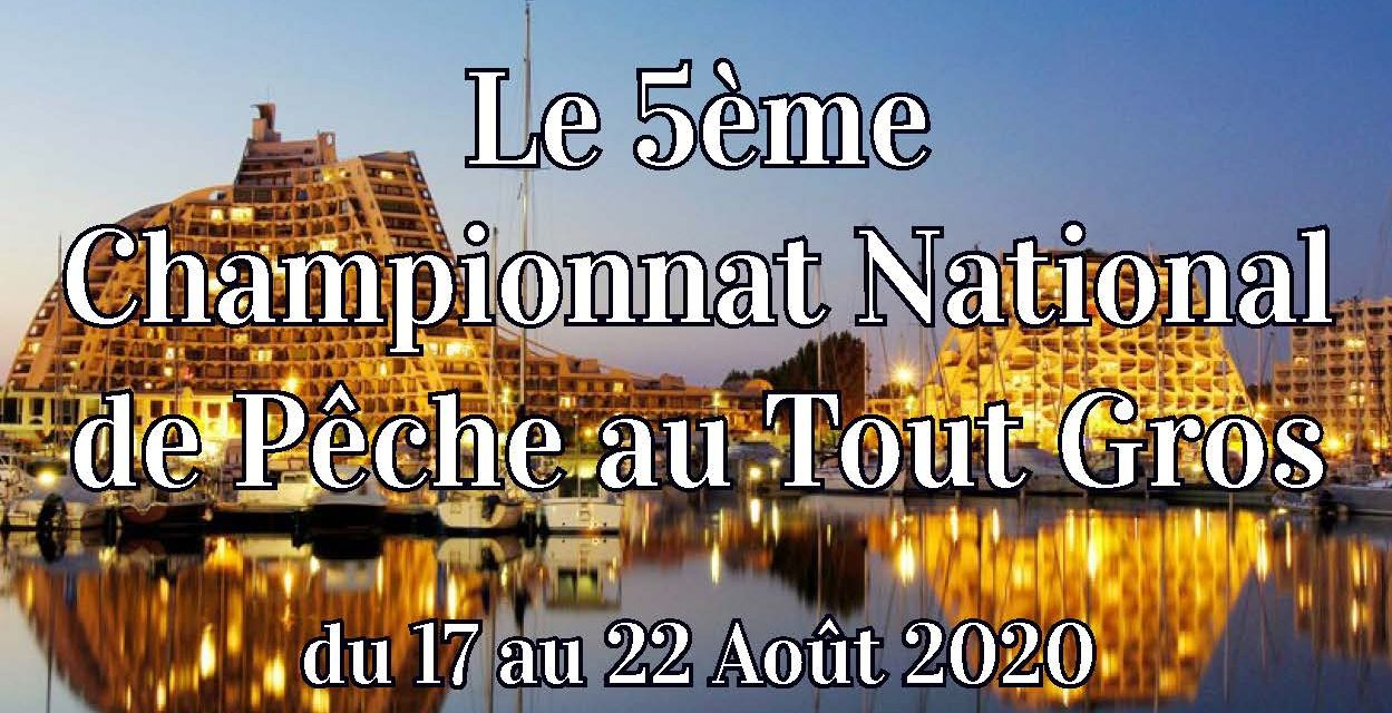 5ème NATIONAL FFPM de PÊCHE SPORTIVE A LA GRANDE MOTTE